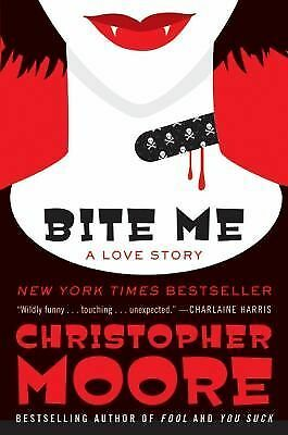 Bite Me: A Love Story, Moore, Christopher