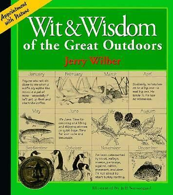 Jerry Wilber - Wit & Wisdom Of Great Outdoors (1994) Trade Paper  (Brand New)