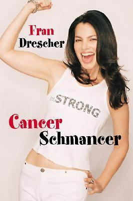 Cancer Schmancer, Drescher, Fran