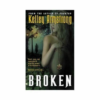 Broken (Women of the Otherworld), Armstrong, Kelley