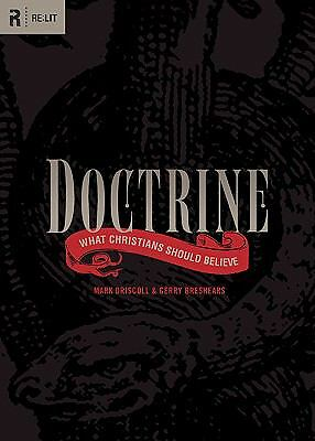 Doctrine : What Christians Should Believe by Gerry Breshears and Mark...