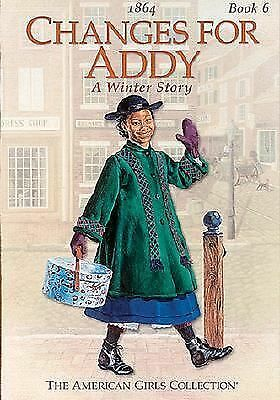 Changes for Addy--American Girl Book #6