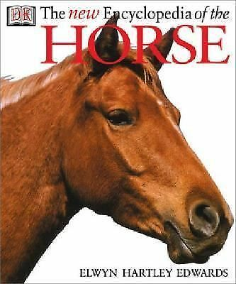 The New Encyclopedia of The Horse, DK Publishing