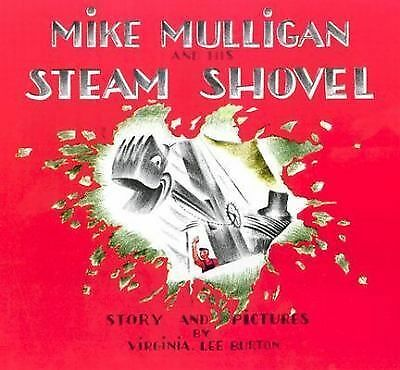 Mike Mulligan and His Steam Shovel,