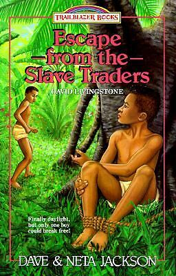 Escape from the Slave Traders : David Livingstone Vol. 5 by Dave Jackson and...