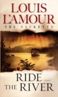 Ride the River (The Sacketts), L'Amour, Louis