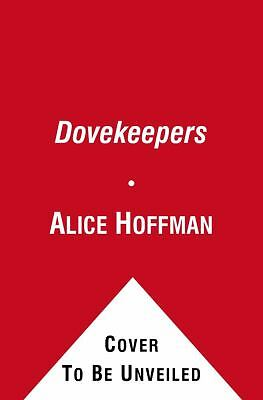 The Dovekeepers: A Novel, Hoffman, Alice