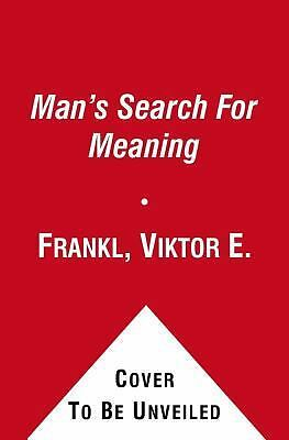 Man's Search For Meaning, Frankl, Viktor E.