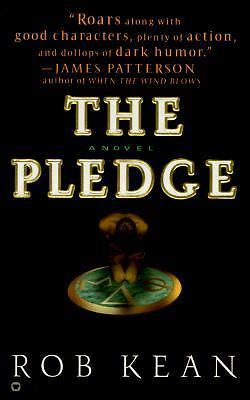 The Pledge by Rob Kean (2000, Paperback)