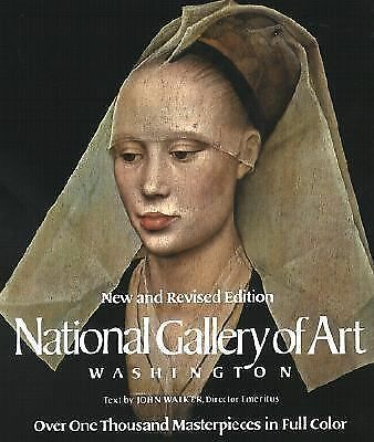 National Gallery of Art : Washington by National Gallery of Art Staff and...
