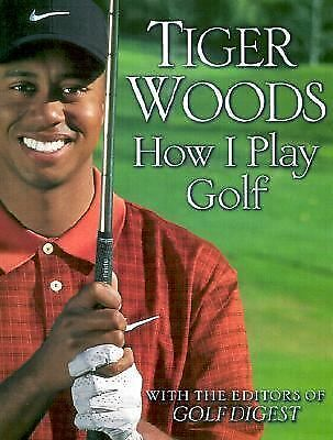 How I Play Golf, Woods, Tiger