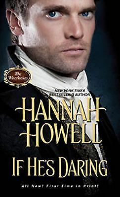If He's Daring (Wherlockes), Howell, Hannah