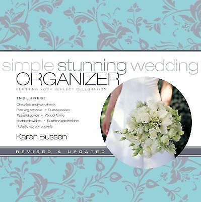 Simple Stunning Wedding Organizer: Planning Your Perfect Celebration, Revised E