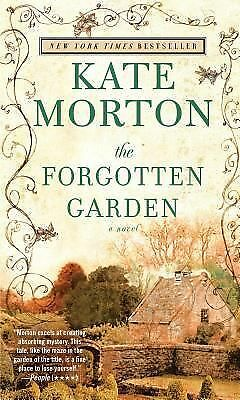 The Forgotten Garden: A Novel, Kate Morton