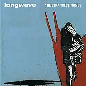 The Strangest Things by Longwave (CD, Mar-2003, RCA)