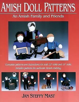 Amish Doll Patterns: An Amish Family and Friends, Mast, Jan Steffy