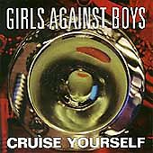 Cruise Yourself by Girls Against Boys (CD, Oct-1994, Touch & Go (Label))
