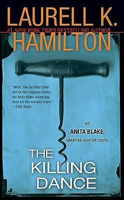 The Killing Dance (Anita Blake, Vampire Hunter, Book 6), Laurell K. Hamilton