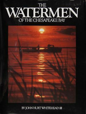The Watermen of the Chesapeake Bay, Whitehead, John Hurt