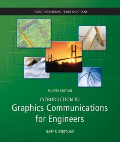Introduction to Graphics Communications for Engineers (B. E. S. T Series) by...