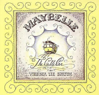 Maybelle the Cable Car, Burton, Virginia Lee