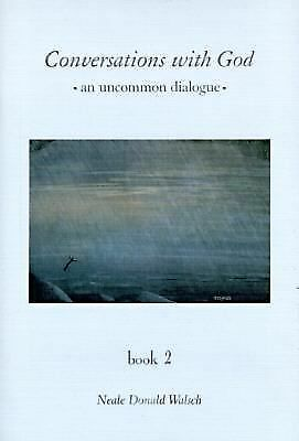 Conversations With God : An Uncommon Dialogue (Book 2), Walsch, Neale Donald