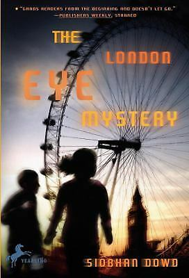 The London Eye Mystery by Siobhan Dowd (2009, Paperback)