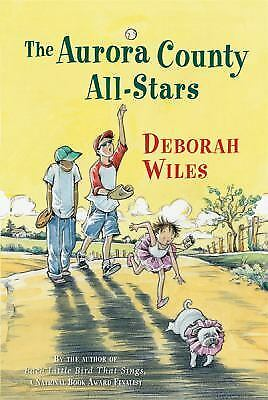 The Aurora County All-Stars by Deborah Wiles (2009, PB) - SPORTS - LOOKS UNREAD