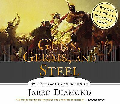 Guns, Germs, and Steel : The Fates of Human Societies by Jared Diamond (2001,...
