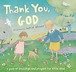 Thank You, God! : A Year of Blessings and Prayers for Little Ones (2009,...