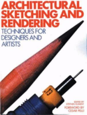 Architectural Sketching and Rendering : Techniques for Designers and Artists....