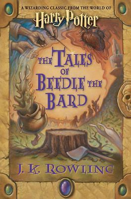 THE TALES OF BEEDLE THE BARD BY: J.K. ROWLING 2008 HARDCOVER, 1ST EDITION