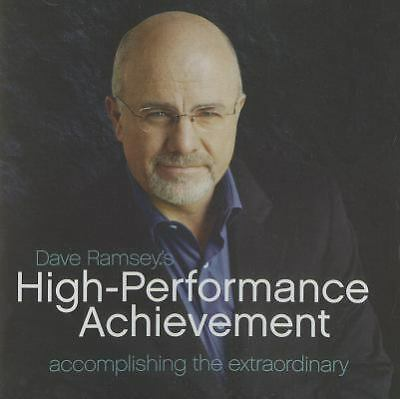 Dave Ramsey's High-Performance Achievement: Accomplishing the Extraordinary, Dav