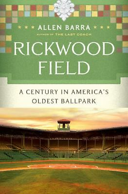 Rickwood Field by Allen Barra (2010) 1st Edition DJ HC  MLB  NEGRO LEAGUES