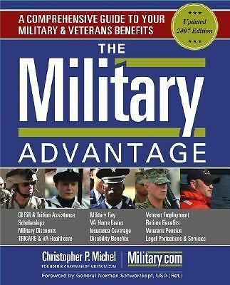 The Military Advantage : A Comprehensive Guide to Your Military and Veterans ...