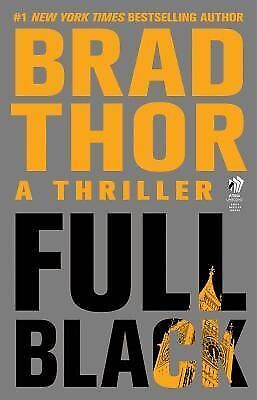 Full Black by Brad Thor (2011, Paperback)