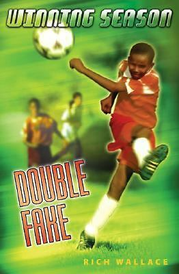 Double Fake by Rich Wallace (2006, Paperback) SCOCCER n