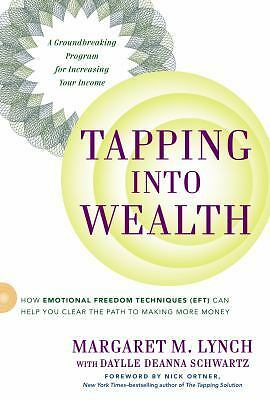 Tapping Into Wealth: How Emotional Freedom Techniques (EFT) Can Help You Clear t