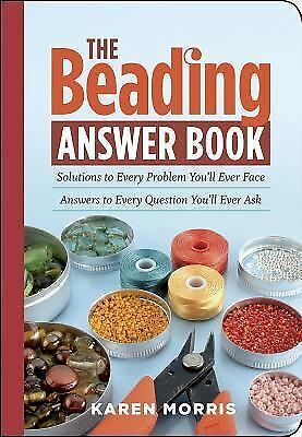 The Beading Answer Book, Karen Morris, Good Book