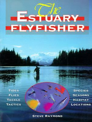Estuary Flyfishers, Steve Raymond, Good Book