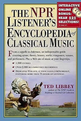 The NPR Listener's Encyclopedia of Classical Music Libbey, Ted