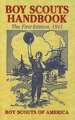 Boy Scouts Handbook: The First Edition, 1911 (Dover Books on Americana) Boy Sco