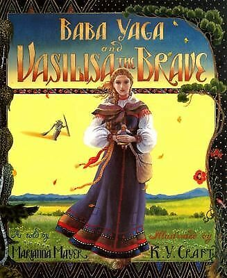 Baba Yaga and Vasilisa the Brave by Marianna Mayer (1994, Hardcover)