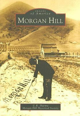 Morgan Hill   (CA)   (Images of America), Sharma, U.R., Good Book