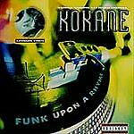 Funk Upon a Rhyme, Kokane, Acceptable