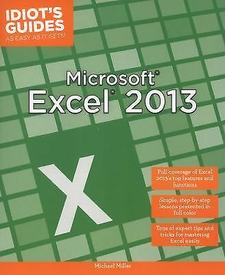 Idiot's Guides: Microsoft Excel 2013, Miller, Michael, Good Book