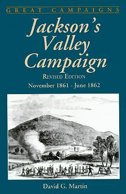 Jackson's Valley Campaign (Great Campaigns Series)