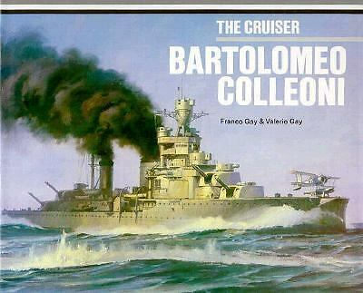 The Cruiser Bartolomeo Colleoni (Anatomy of the Ship)