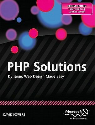 PHP Solutions: Dynamic Web Design Made Easy, Powers, David, Good Book