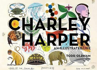 Charley Harper: An Illustrated Life, Oldham, Todd, Good Book